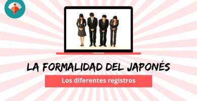 Niveles de formalidad del japonés