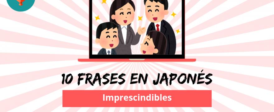 10 frases en japonés que deberías conocer