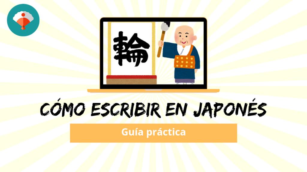 Cómo escribir en japonés