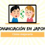 Pronunciación en japonés