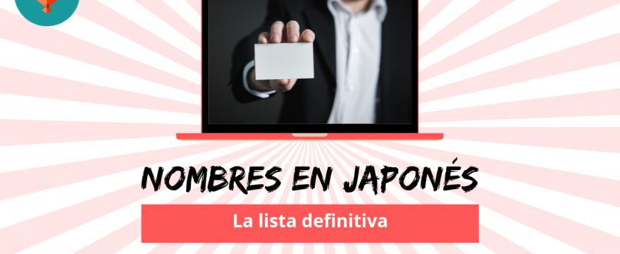 15 nombres en japonés que debes conocer