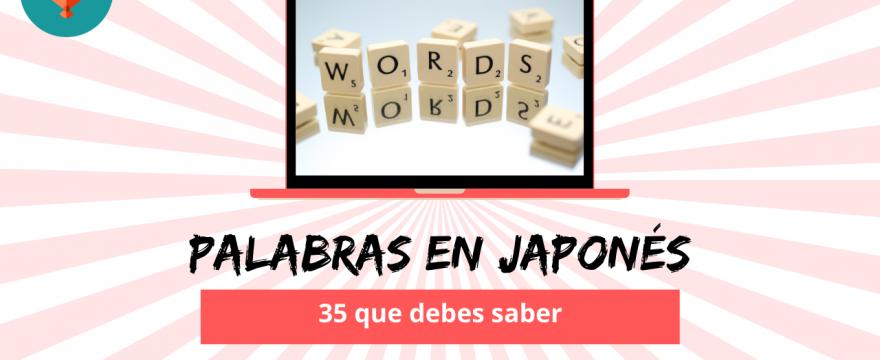 35 palabras en japonés que debes conocer