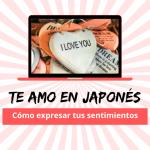 Te amo en japonés