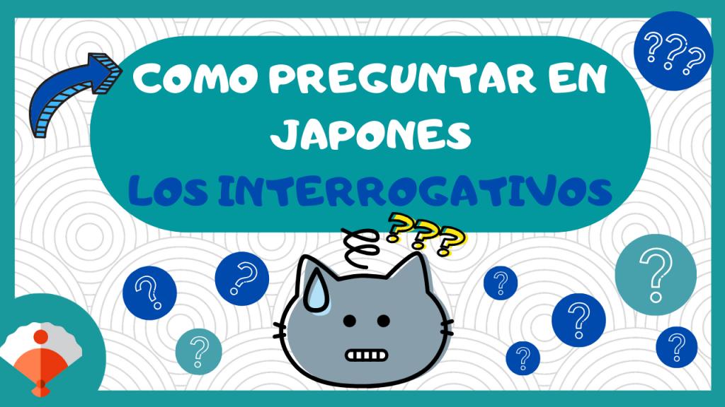 Los interrogativos en japonés
