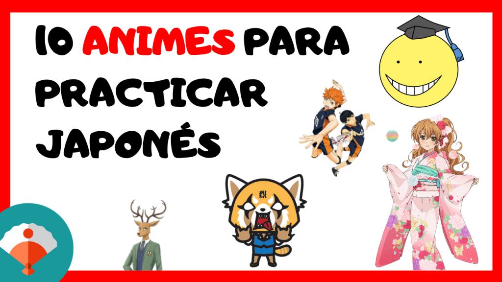 10 series de anime para practicar japonés