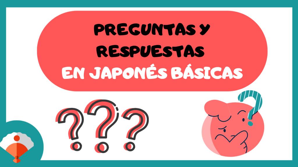 25 preguntas típicas en japonés y cómo contestarlas