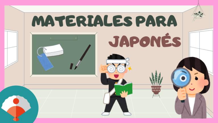Materiales para la clase de japones